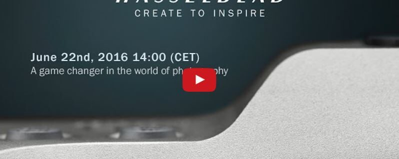 [Hasselblad] Rumor confirmed: they'll release new camera on 22 at 2PM CET….